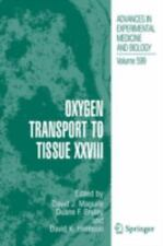 Oxygen Transport to Tissue XXVIII (Advances in Experimental Medicine and Biology