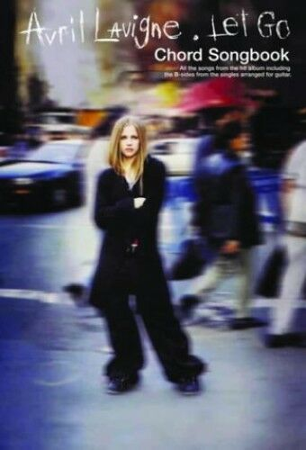 Avril Lavigne:Let Go Chord Songbook by Lavigne, Avril Paperback Book The Cheap