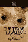 The Texas Lawman by H D Williams (Paperback / softback, 2008)