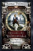 Chroniken der Weltensucher 01. Die Stadt der Regenfresser - Thiemeyer, T ... /4