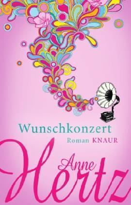 1 von 1 - Anne Hertz: Wunschkonzert (mit pers. Widmung d. Autoren) TB  9783426652718