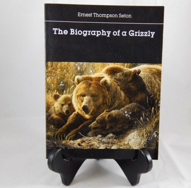Scout Book 1987 Biography of a Grizzly Ernest Thompson Seton Nature Story Scouts