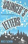 Salinger's Letters von Nils Schou (2015, Taschenbuch)