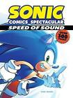 Sonic Comics Spectacular: Speed of Sound by Sonic Scribes (Paperback, 2016)