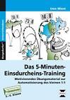 Das 5-Minuten-Einsdurcheins-Training von Uwe Wiest (2014, Geheftet)