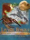 Living Fossils by Werner Carl, Dr Carl Werner (Hardback)