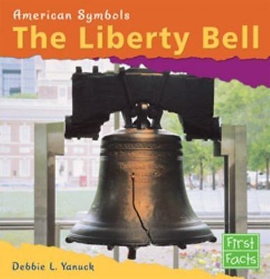 The Liberty Bell (American Symbols)-ExLibrary