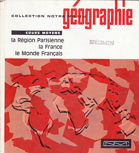 Geographie / Cours Moyens / 1966 . Collection Notre Milieu Mode Attrayante