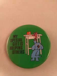 Vintage-MY-SPECIAL-GIFT-IS-HELPING-OTHERS-pinback-pin-button-dog-mouse-hero