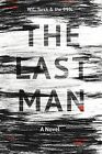 The Last Man by W C Turck and the 99% (Paperback / softback, 2012)