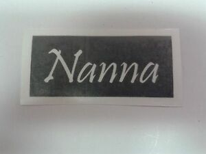 10 - 400 Nanna word stencil for etching on glass hobby craft present Mothers day