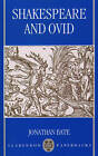 Shakespeare and Ovid by Jonathan Bate (Paperback, 1994)