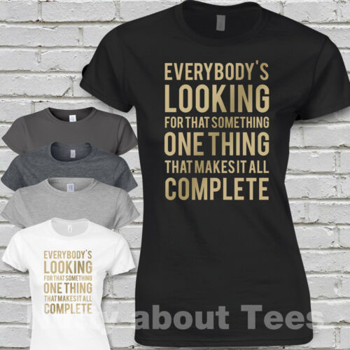 """WestLife Tour Ladies Fitted T-shirt Song Lyrics /""""Everybodys looking For that/"""""""