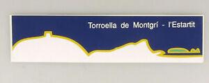 PRL) TORROELLA DE MONTGRI' L'ESTARTIT ADESIVO COLLEZIONE STICKER COLLECTION