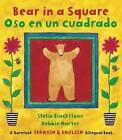 Bear in a Square Bilingual Spanish by Stella Blackstone (Paperback, 2009)