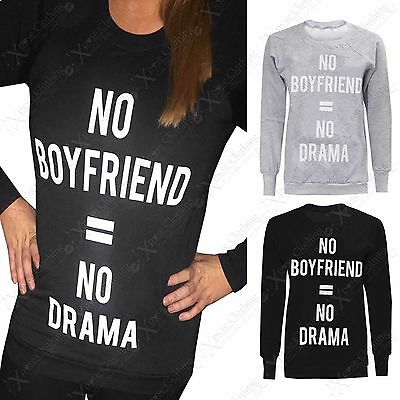 Ladies Sweatshirt Slogan No Boyfriend No Drama Womens Fleece Inside Casual Tops