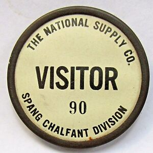1940s WWII NATIONAL SUPPLY Spang Chalfor Div. Visitor pinback button HOME FRONT+