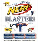NERF: Ultimate Blaster Book by Nathaniel Marunas (2013, Hardcover)