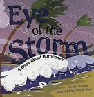 Eye of the Storm: A Book about Hurricanes by Rick Thomas (Paperback, 2005)