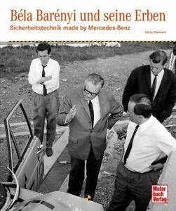 Bela-Barenyi-und-seine-Erben-Sicherheitstechnik-Mercedes-Benz-Crashtest-Buch-NEU