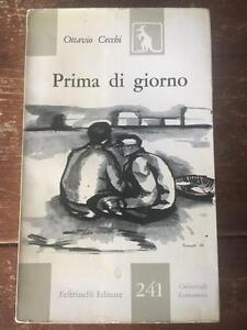 Prima-di-giorno-Ottavio-Cecchi-Feltrinelli-editore-1-edizione-1957