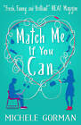 Match Me If You Can by Michele Gorman (Paperback, 2016)