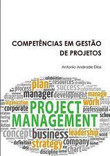 Competencias Em Gestao de Projetos by Dias Andrade and Antonio Andrade Dias...
