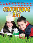 Groundhog Day by Lynn Peppas (Hardback, 2010)