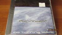 Phil Vincent, No Turning Back; 12 Track Cd