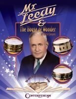 Mr. Leedy And The House Of Wonder The Story Of The World's Finest Drum 000001197