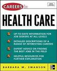Careers in Health Care by Barbara Mardinly Swanson (Paperback, 2005)