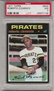 1971 TOPPS # 630 ROBERTO CLEMENTE, PSA 7 NM,  HOF,  PIRATES, NICELY CENTERED