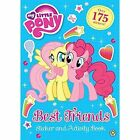 Best Friends Sticker and Activity Book: Sticker Activity by My Little Pony (Paperback, 2016)