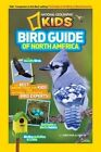 Bird Guide of North America The Best Birding Book for Kids From National Geogra