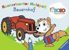 Bobo Siebenschläfer: Kunterbunter Malspaß Bauernhof (2016, Blätter)