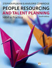 People Resourcing and Talent Planning: HRM in Practice by Marjorie Corbridge, Stephen Pilbeam (Paperback, 2010)