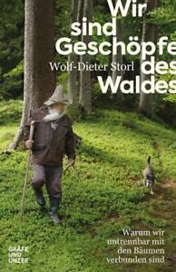 Wir-sind-Geschoepfe-des-Waldes-Wolf-Dieter-Storl-2019-deutsch-NEU
