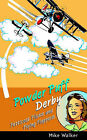 Powder Puff Derby: Petticoat Pilots and Flying Flappers by Mike Walker (Hardback, 2003)