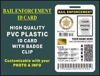 Bail Enforcement Agent Id Badge (pvc Plastic Card) Custom W Your Own Photo-info