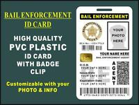 Bail Enforcement Agent Id Badge (pvc Plastic Card) Custom W Your Own Photo-info