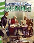 Forming a New Government (America's Early Years) by Stephanie Paris (Paperback / softback, 2016)