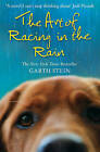 The Art of Racing in the Rain by Garth Stein (Paperback, 2009)