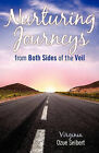 Nurturing Journeys from Both Sides of the Veil by Virginia Ozue Seibert (Paperback / softback, 2009)