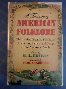A-Treasury-of-American-Folklore-Edited-by-B-A-Botkin-Crown-1944-1st-1st-HC-DJ
