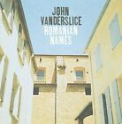 Romanian Names by John Vanderslice (CD, May-2009, Dead Oceans Records (Sister label o)