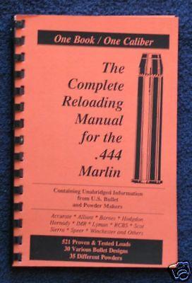 .444 Marlin Reloading Manual LOADBOOK USA Great !! 444