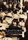 Levittown: The First 50 Years by Margaret Lundrigan Ferrer, Tova Navarra (Paperback / softback, 1997)