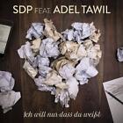 Ich Will Nur Dass Du Weißt von Adel SDP feat. Tawil (2015)
