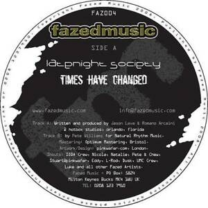 Late-Night-Society-Times-Have-Changed-12-034-VINYL-Fazed-Music-2008