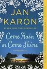 Come Rain or Come Shine by Jan Karon (Paperback, 2016)